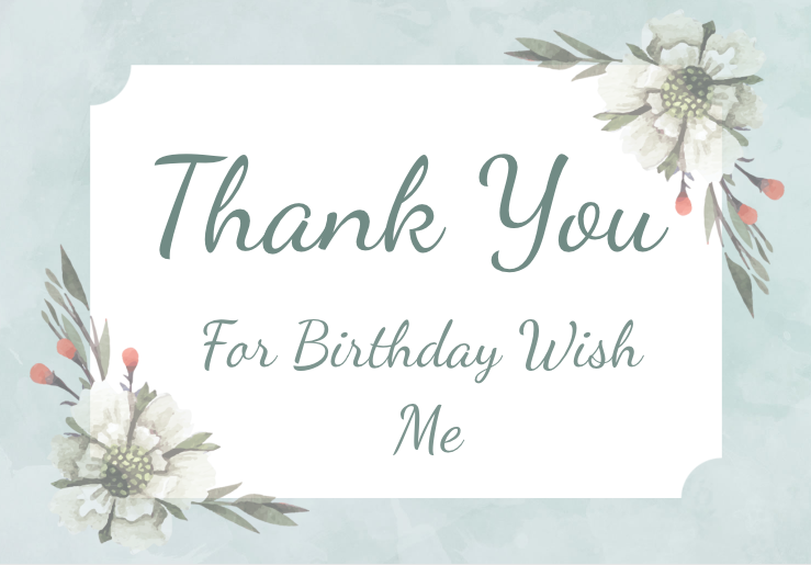 Thank You for the Birthday Wishes, Birthday Wishes Return Message